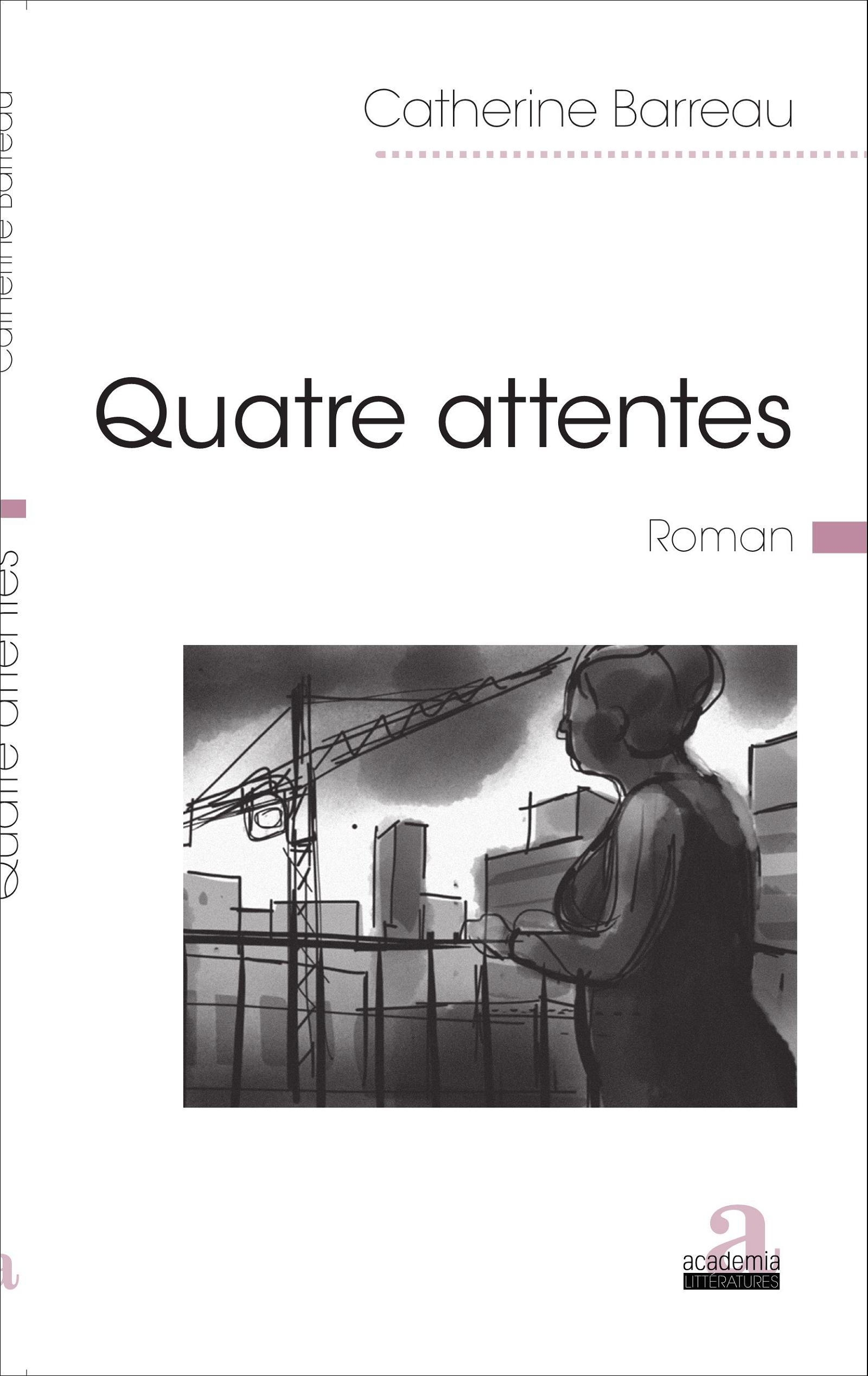 quatre attentes - barreau