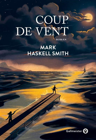 coup de vent - haskell smith